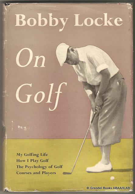 Golf books worth reading or investing time or money in vintage rare